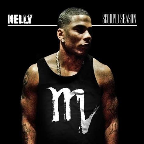 Porche Nelly nelly scorpio season mixtape stream amp download