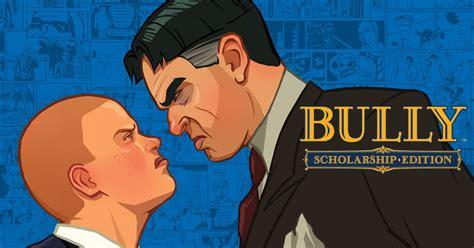 bully find transistor transistor bully anniversary edition 28 images bully anniversary edition วางจำหน ายแล วบน