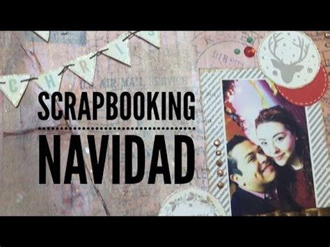 Tutorial Scrapbooking Navidad | tutorial lo6 scrapbooking navidad youtube