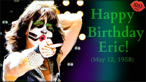 happy birthday eric images eric singer images happy birthday eric may 12 1958 hd