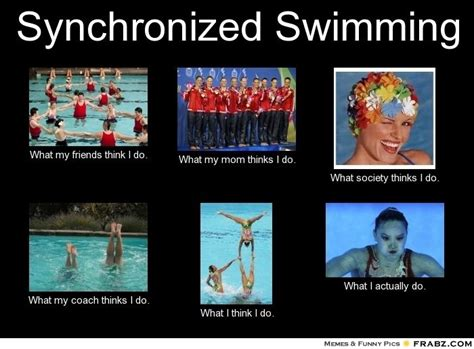 Synchronized Swimming Meme - synchronized swimming meme give your friends a