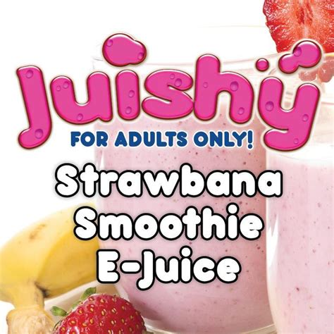 strawbana smoothie e liquid by juishy e juice 100ml vapes