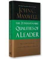 the 21 indispensable qualities of a leader summary