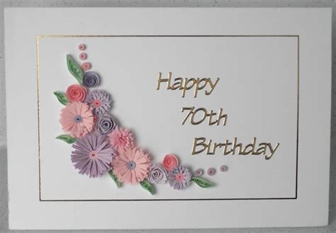 Handmade 70th Birthday Cards - 70th birthday card quilling flowers handmade card