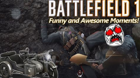 battlefield 4 awesome moments one one mission battlefield 1 and awesome moments sidecar joyride rage mode