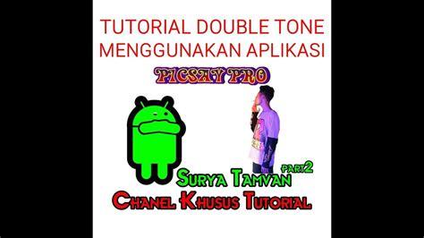 tutorial membuat desain baju picsay pro cara membuat double tone 100 picsay pro youtube