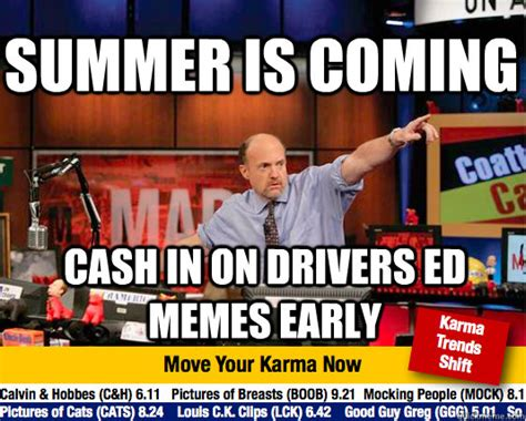 summer is coming meme summer is coming in on drivers ed memes early mad