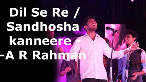 dil se re mp3 download ar rahman dil se re try tarunyam 2k15 scsvmv university youtube
