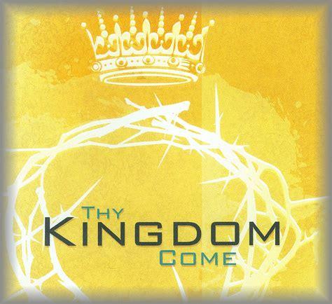 thy kingdom come community church
