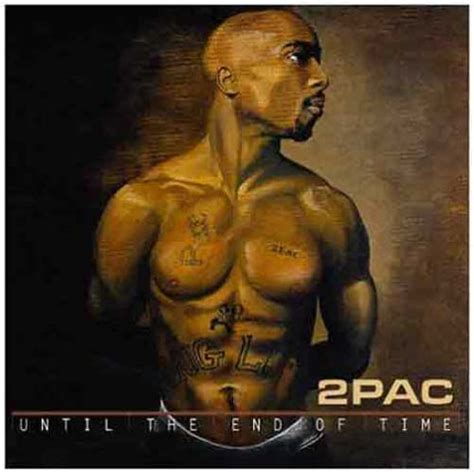 pac until the end of time album download 2pac lyrics lyricspond