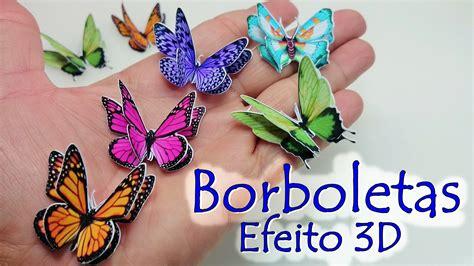 borboletas em 3d youtube como fazer borboleta efeito 3d no fa 199 a voc 202 mesmo youtube
