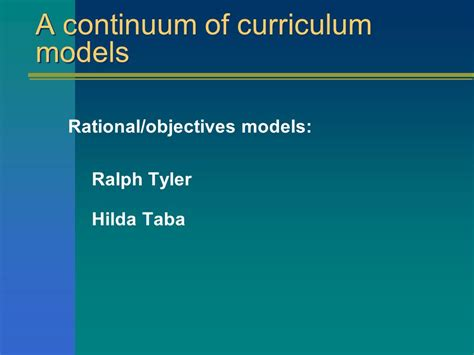 Curriculum Model Of Hilda Taba Best Features The Curriculum Models Ppt