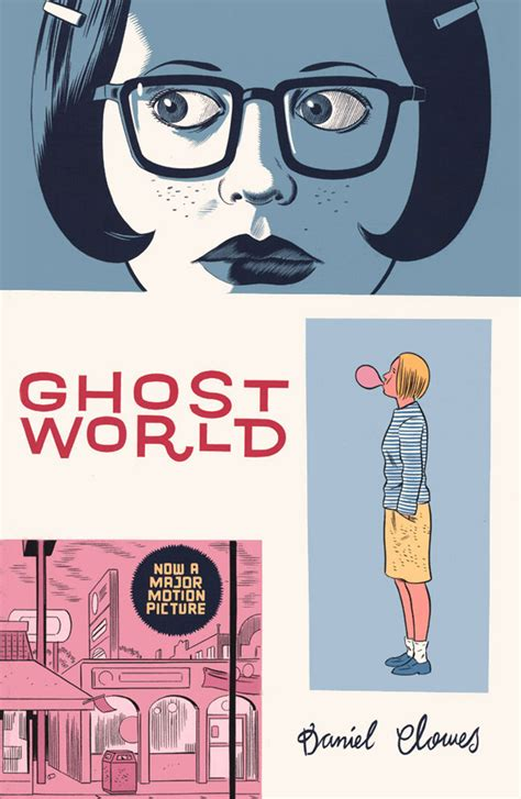 ghost world ghost world daniel clowes drawn out the 50 best non