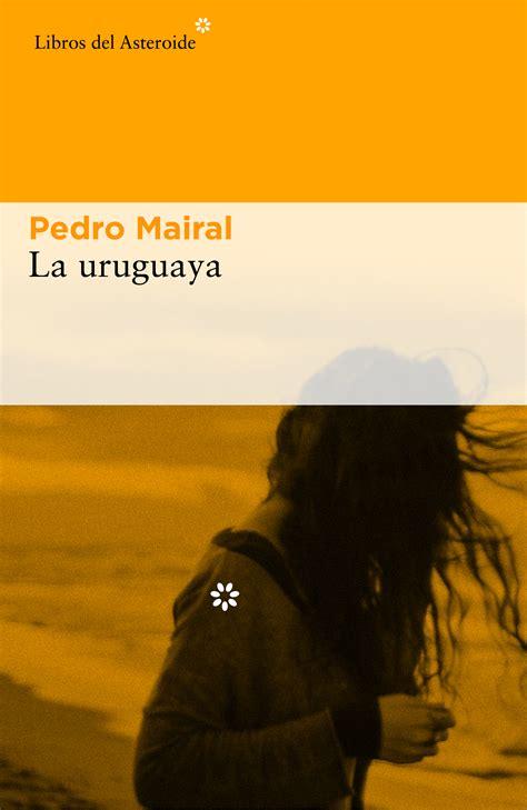 la uruguaya libros del asteroide