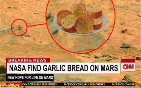 Nasa Finder Nasa Find Garlic Bread On Mars Starecat