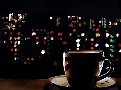 coffee night wallpaper giving back from what i have midnight cup