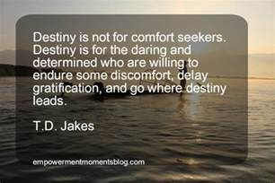 td comfort growth 40 profound and inspiring t d jakes quotes empowerment