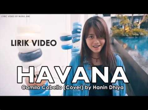 download mp3 pupus cover hanin dhiya download lagu camila cabello havana cover by hanin dhiya