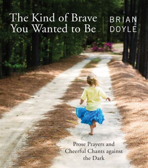 brave rifles the theology of war books of brave you wanted to be prose prayers and cheerful