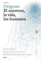orgenes el universo 8498928621 origenes el universo la vida los humanos agapea libros urgentes