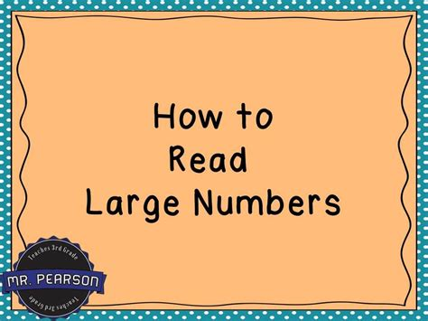 How To Interpret Reading Large Numbers Mr Pearson Teaches 3rd Grade