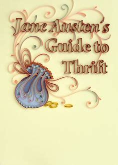 Buku Austen S Guide To Thrift An Independent S Advice On 1000 images about my quilling on quilling paper quilling and quill