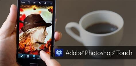 adobe photoshop touch apk adobe photoshop touch now available for smartphones talkandroid