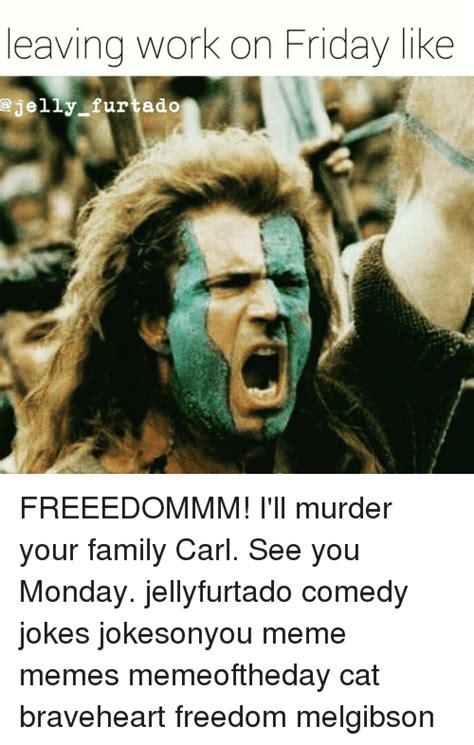 Braveheart Freedom Meme - braveheart freedom meme 100 images braveheart meme
