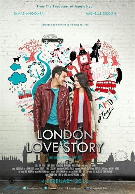 quotes cinta di film london love story makin baper london love story rilis poster edisi