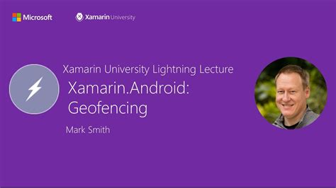 android geofence xamarin android geofencing smith xamarin lightning lecture