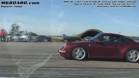 Bmw M6 Vs Porsche 911 by Hd Ruf Turbo R Vs Bmw M6 Base 911 Turbo 993 M5board