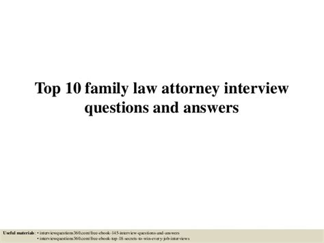 top 10 family attorney questions and answers