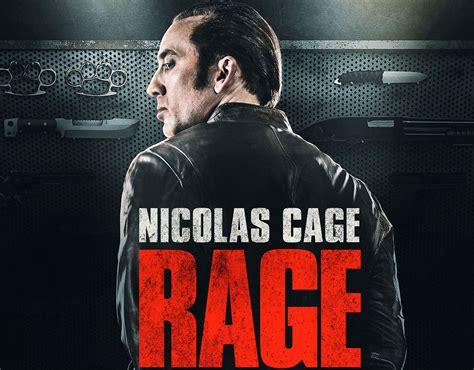 rage movie nicolas cage trailer nicolas cage month rage the chisell score the main damie