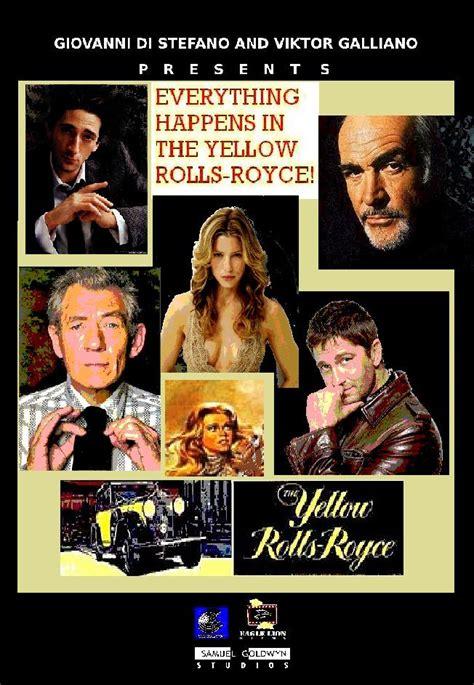 yellow rolls royce movie the yellow rolls royce photos the yellow rolls royce