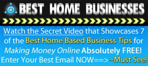 best home based businesses how to make money from home