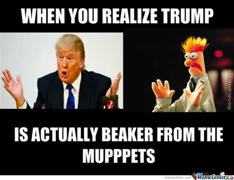 Beaker Meme - trump is really beaker from the muppets by mmuntaser0508