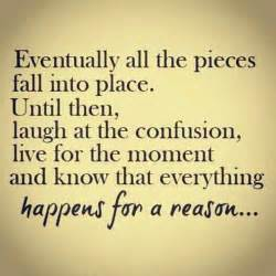 reasons to be put on bed rest things happen for a reason quotes