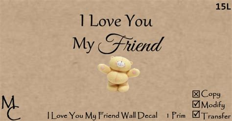 images of love you my friend second life marketplace i love you my friend wall decal