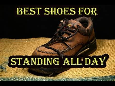 best shoes for standing on your all day best shoes for standing all day