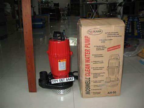 Pompa Celup 750w jual pompa celup fujikawa ah 50 dorong 12 meter 750 watt
