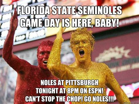 Florida State Memes - florida state seminoles game day is here baby noles at pit