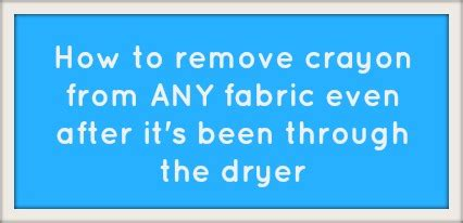 Remove Crayon From by How To Remove Crayon From Clothing Four Plus An