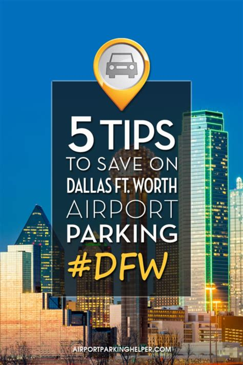 Fort Worth On The Cheap 5 Tips For Cheap Dfw Airport Parking Rates Dfw Parking