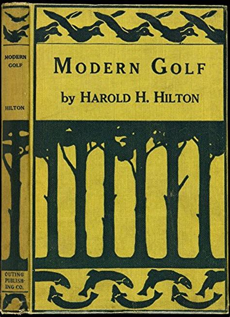 modern golf classic reprint books 2 books of harold h quot modern golf illustrated