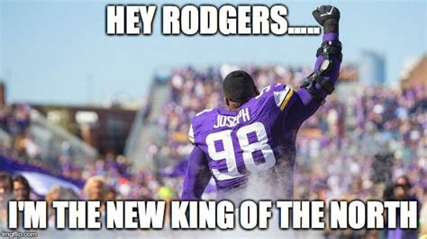 King Of The North Meme - hey rodgers linval joseph is the new king of the north