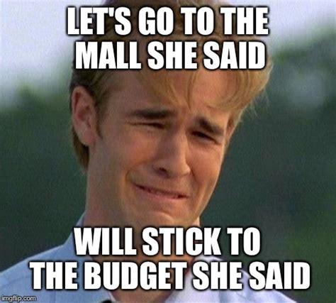 Lets Go Meme - shopping budget imgflip