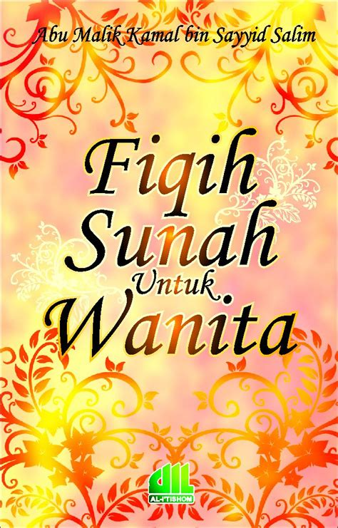 Fiqih Sunah By Syaiid Sabiq fiqih wanita marketing buku buku al itishom
