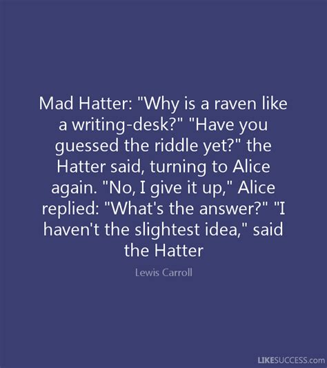 raven like a writing desk raven writing desk quote if you love frudgereport594 web