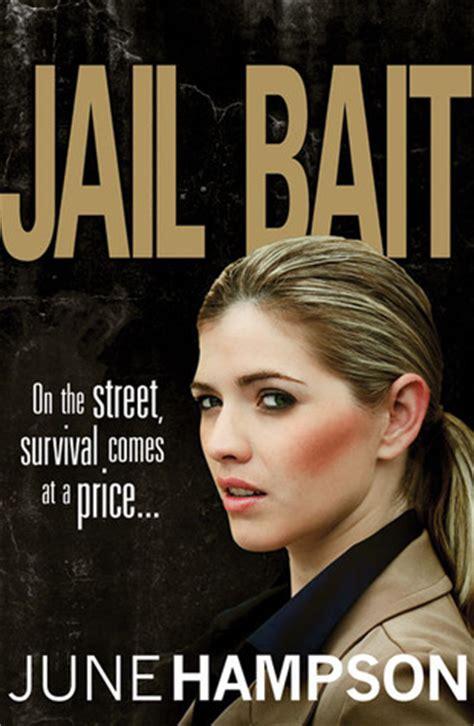 bait jail jail bait by june hson reviews discussion bookclubs