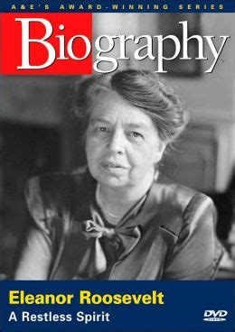 biography of eleanor roosevelt biography eleanor roosevelt a restless spirit by a e